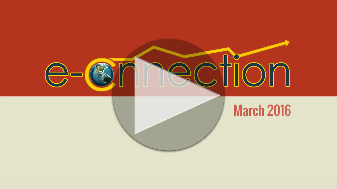 Click here to watch the preview of the March 2016 eConnection!